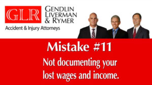Mistake #1 Not Documenting your Lost Wages and Income GLR