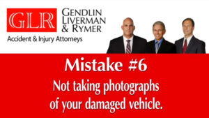 Mistake #6 Not taking photgraphs of your damages vehicle GLR
