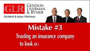 Mistake #3 Trusting an insurance company to look out GLR