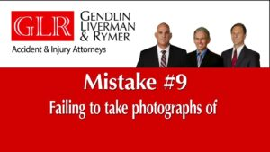 Mistake #9 Failing to take photographs of GLR